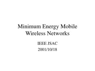 Minimum Energy Mobile Wireless Networks