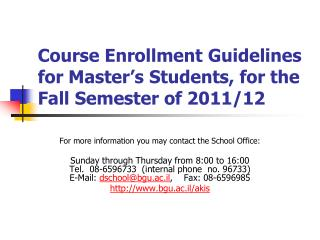 Course Enrollment Guidelines for Master's Students, for the Fall Semester of 2011/12