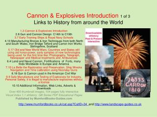 Cannon & Explosives Introduction  1 of 3  Links to History from around the World