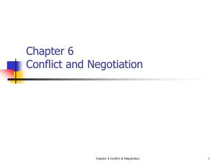 Chapter 6 Conflict and Negotiation