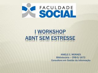 I workshop abnt  sem estresse