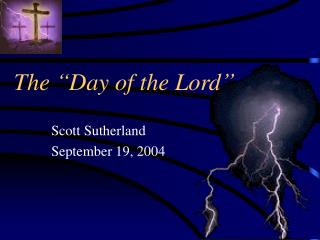 "The ""Day of the Lord"""