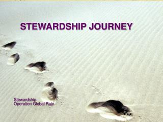 Stewardship Operation Global Rain