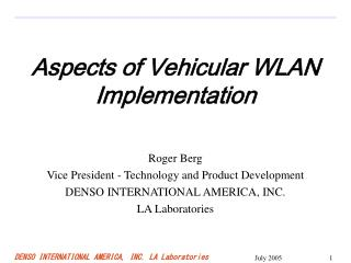 Aspects of Vehicular WLAN Implementation
