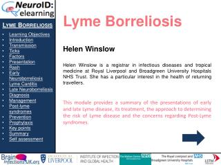 Lyme  Borreliosis Learning Objectives Introduction Transmission Ticks Factors Presentation Rash
