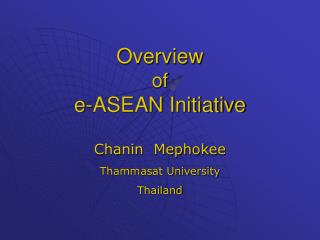Overview of e-ASEAN Initiative