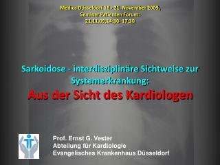 Sarkoidose  - interdisziplinäre Sichtweise zur Systemerkrankung: Aus der Sicht des Kardiologen