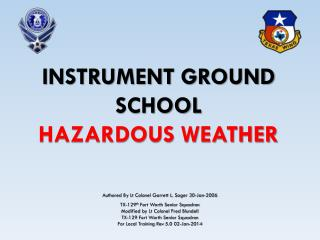 Instrument Ground School  Hazardous Weather