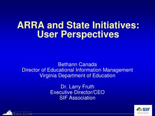 ARRA and State Initiatives: User Perspectives