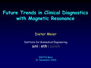 Future Trends in Clinical Diagnostics with Magnetic Resonance