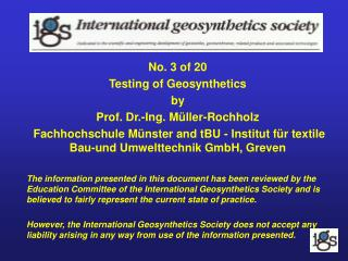 No. 3 of 20 Testing of Geosynthetics by Prof. Dr.-Ing. Müller-Rochholz