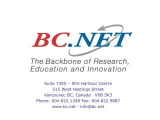 Suite 7300 – SFU Harbour Centre  515 West Hastings Street Vancouver, BC, Canada   V6B 5K3