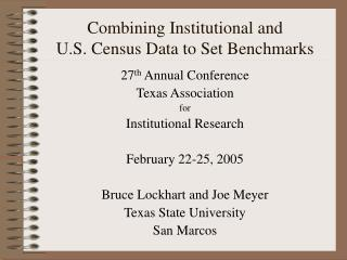 Combining Institutional and  U.S. Census Data to Set Benchmarks