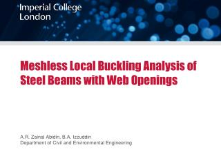 Meshless Local Buckling Analysis of Steel Beams with Web Openings