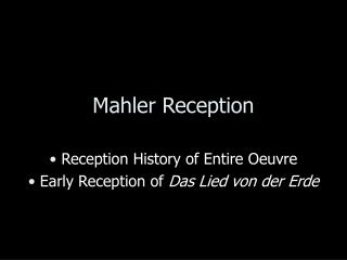 Mahler Reception