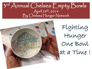 Fighting Hunger  One Bowl  at a Time !