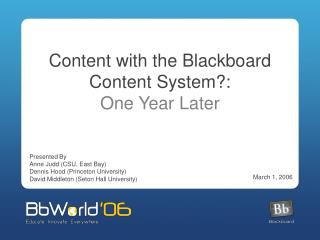 Content with the Blackboard Content System?:  One Year Later