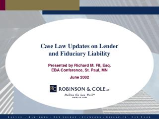 Case Law Updates on Lender and Fiduciary Liability