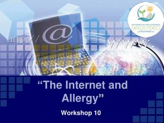 """ The Internet and Allergy """