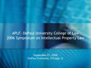 September 21, 2006 DePaul University, Chicago, IL
