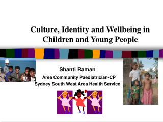 Culture, Identity and Wellbeing in Children and Young People