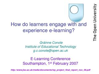 How do learners engage with and experience e-learning?