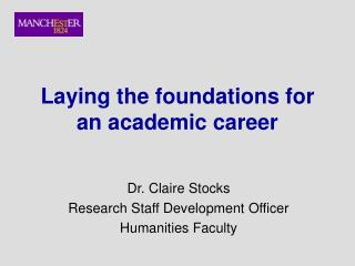 Laying the foundations for an academic career