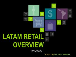 LATAM RETAIL OVERVIEW