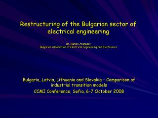 Bulgaria, Latvia, Lithuania and Slovakia – Comparison of industrial transition models