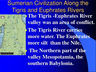 Sumerian Civilization Along the Tigris and Euphrates Rivers