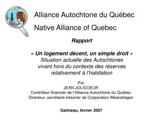 Alliance Autochtone du Québec Native Alliance of Quebec