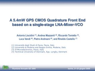 A 5.4mW GPS CMOS Quadrature Front End based on a single-stage LNA-Mixer-VCO