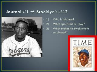 Journal #1  Brooklyn's #42