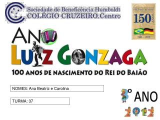 NOMES: Ana Beatriz e Carolina