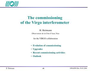The commissioning of the Virgo interferometer