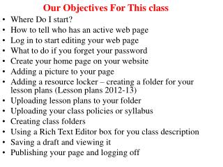 Our Objectives For This class