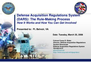 Defense Acquisition Regulations System DARS: The Rule-Making Process How It Works and How You Can Get Involved  Presente