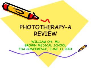 PHOTOTHERAPY-A REVIEW