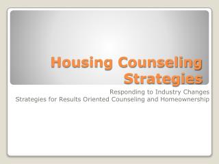 Housing Counseling Strategies