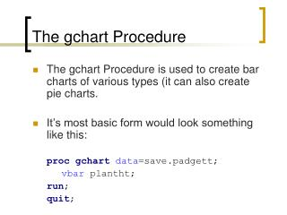 The gchart Procedure