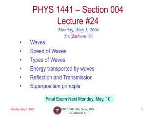 PHYS 1441 – Section 004 Lecture #24