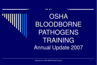 OSHA BLOODBORNE PATHOGENS TRAINING Annual Update 2007