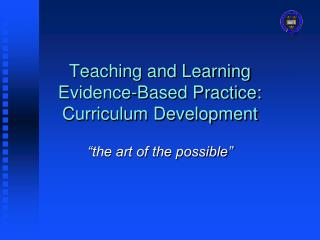 Teaching and Learning Evidence-Based Practice: Curriculum Development