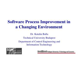 Software Process Improvement in a Changing Environment