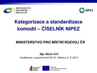 Kategorizace a standardizace komodit – ČÍSELNÍK NIPEZ