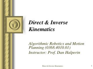 Direct & Inverse Kinematics