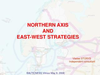NORTHERN AXIS  AND EAST-WEST STRATEGIES