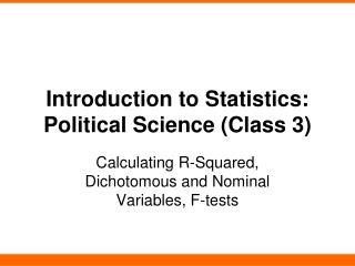 Introduction to Statistics: Political Science (Class 3)