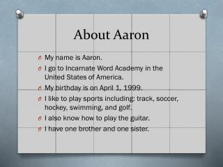 About Aaron