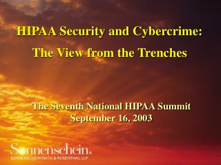 HIPAA Security and Cybercrime: The View from the Trenches